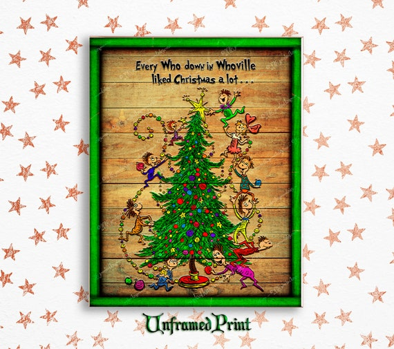 Dr Seuss Christmas.The Grinch Who Stole Christmas Art Print Whoville Christmas Tree Dr Seuss Quote Art Dr Seuss Christmas Print Family Holiday Mantel Decor