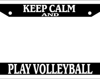 Keep Calm And Play Tennis License Plate Frame Tag Holder