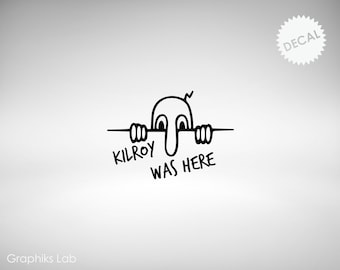 Kilroy Was Here Vinyl Cutout World War II
