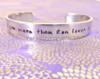 Family | Loved One - I love you more than Ron loves Hermione! - Custom Hand Stamped Bracelet by MadeByMishka.com