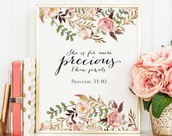 She is far more precious than jewels, Proverbs 31:10,  Bible verse print, bible verse printable art, wall art print, Christian Decor