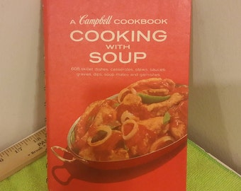 Vintage Campbell's Cookbook, Cooking With Soup, 1972