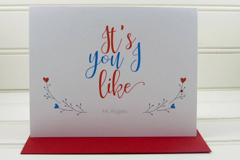 Mister Rogers Card Mr. Rogers It's You I Like Card Just image 0