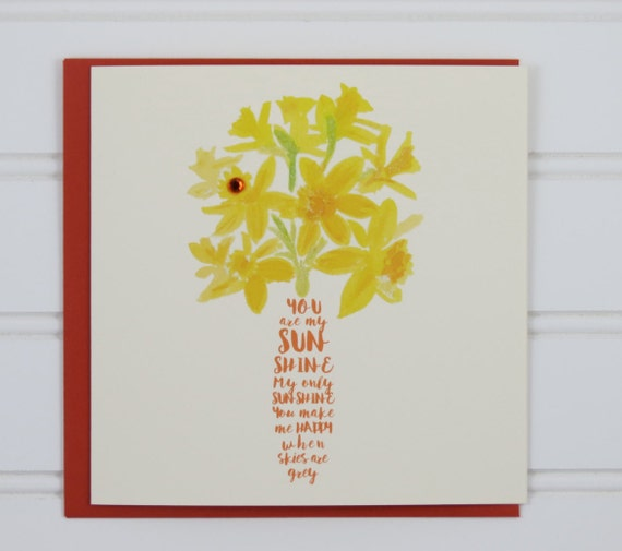 You Are My Sunshine Card Custom Birthday Card Daffodils Etsy