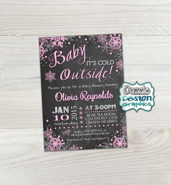 Printable Baby Shower invitation, It's Cold Outside, Winter Wonderland, pink or blue snowflakes, chalkboard, Digital file or Prints