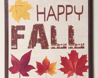 Happy Fall...Wood canvas plaque