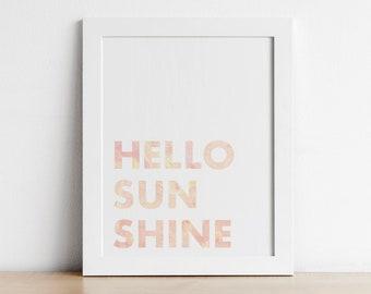 Nursery Quotes Printable Wall Art - Playroom Wall Art - Hello Sunshine - Digital Print - Toddler Wall Art - Gender Neutral Nursery Decor