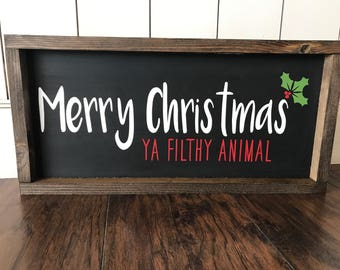 merry christmas ya filthy animal farmhouse style framed sign - Merry Christmas Ya Filthy Animal