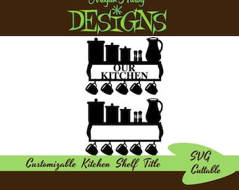 Custom Kitchen Shelf Title SVG