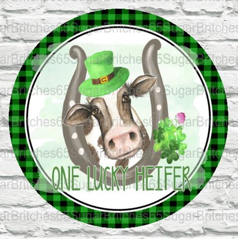 St One Lucky Heifer St Patricks Day Sign Farm Theme Decor Irish Themed Signs St Patricks Day Decor Patty/'s Day Cow Decor Cow Theme