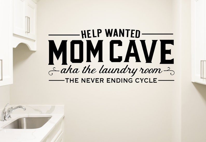 Laundry Room Wall Decal Laundry Room Wall Decor Mom Cave image 0