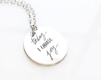 Today I Choose Joy - Joy Necklace, Joy Jewelry, Affirmation Charm, Choose Joy, Today I Choose Joy Necklace or Key Ring