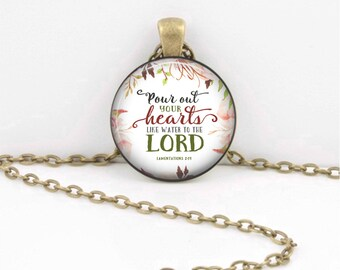 Pour out your hearts...Prayers Hope Lamentations Gift  Pendant  Key Ring Christian Gift Idea  Christian Music  Religious Gift