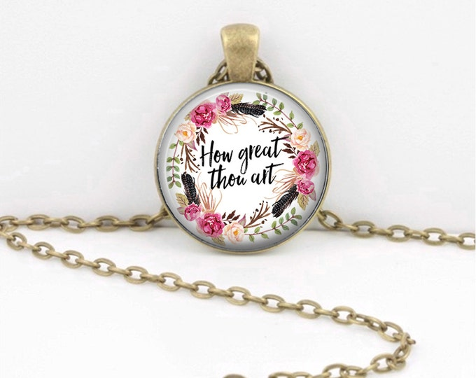 How Great Thou Art Necklace Quote Pendant  Hymn Key Ring Christian Gift Idea  Christian Music  Religious Gift