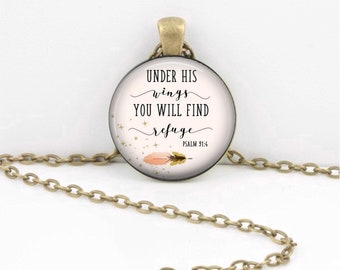 Under his wings you will find refuge Psalm 91:4 Bible Verse Christian Scripture Necklace Bible Verse Keychain Bible Quote Necklace