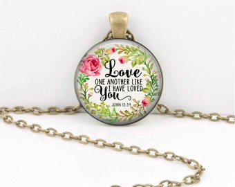 Love One Another Bible Verse Jewelry Christian Gift, Bible Keychain, Quote Necklace, John 13:34