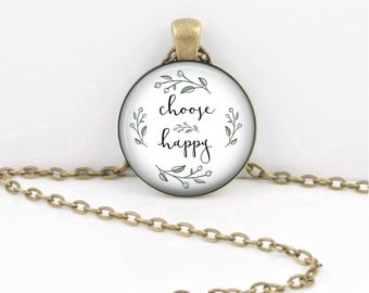 Choose Happy Necklace - Friend Gift - Quote Jewelry, Choose Happy, Inspirational Jewelry, Necklace