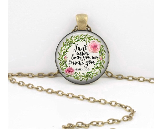 I will never leave you Bible Verse Jewelry Hebrews 13:5  Christian Gift, Bible Key chain, Quote Necklace