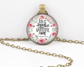 Give thanks with a Grateful Heart Bible Fellowship Gift Pendant Necklace or Key Ring