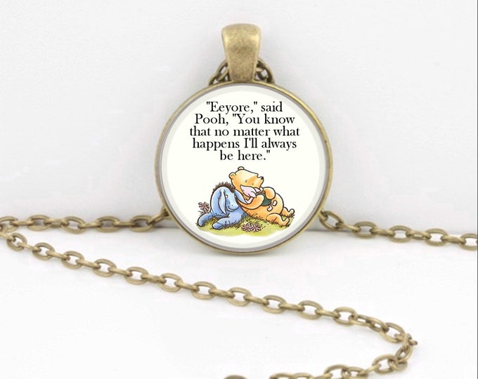 Support Encouragement classic illustration Pooh and Eeyore Pendant Necklace or Key Ring