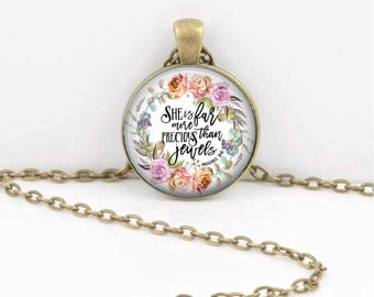 Mother's Day Gift She is far more precious than jewels Proverbs Bible Verse Christian Necklace Bible Verse Keychain Bible Quote Necklace