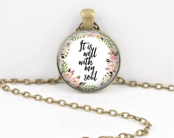 It is well with my soul Quote Pendant  Hymn Key Ring Christian Gift Idea  Christian Music  Religious Gift