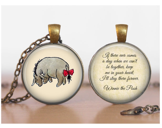 Eeyore with Winnie the Pooh quote Double Sided Pendant Double Pendant Two Sided Necklace