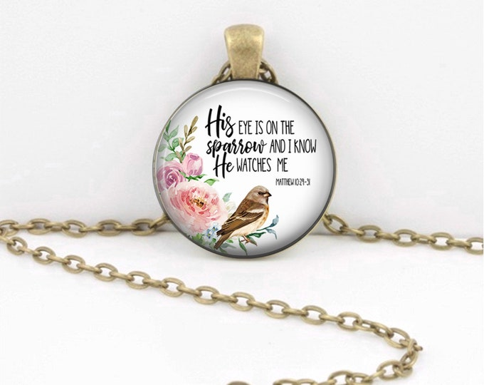 His eye is on the sparrow Quote Pendant  Hymn Key Ring Christian Gift Idea  Christian Music  Religious Gift