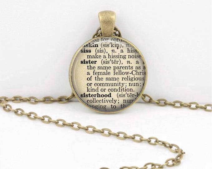 Sister Sisterhood Gift Dictionary Word Ephemera Pendant Necklace or Key Ring