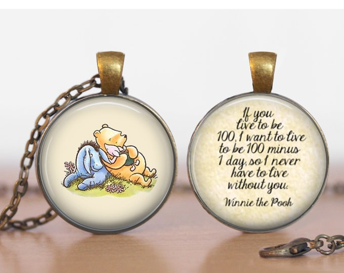 Winnie the Pooh and Eeyore Live to be 100 Double Sided  Pendant Double Pendant Two Sided Necklace