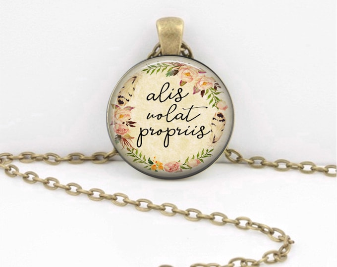 Alis Volat Propriis - Gifts for Her - Latin Quote Jewelry - Graduation Gift - Her Own Wings Quote Gift Pendant Necklace or Key Ring
