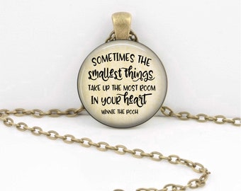 Sometimes the smallest things....Winnie the Pooh Pendant Necklace Gift Inspiration Jewelry or Key Ring