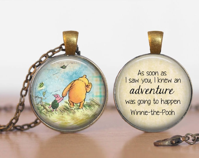 Pooh Adventure Quote Winnie the Pooh Double Sided  Pendant Double Pendant Two Sided Necklace
