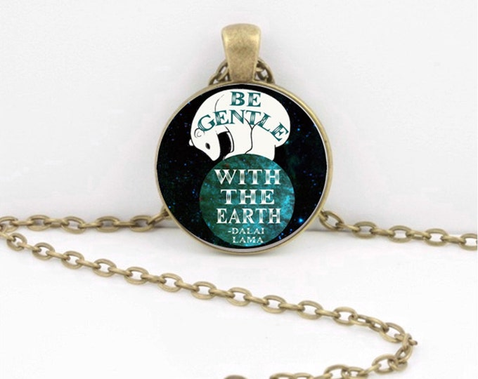 "Earth Environmentalist ""Be Gentle with the Earth"" Art Pendant Necklace or Key Ring"