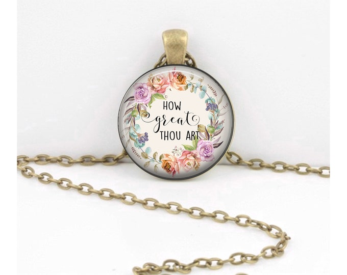 How Great Thou Art Quote Pendant  Hymn Key Ring Christian Gift Idea  Christian Music  Religious Gift