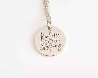 Kindness Changes Everything Silver Stamped  Necklace - Best Friend Gift - Girlfriend Gift - Kindness Gift - Necklace or Key Ring