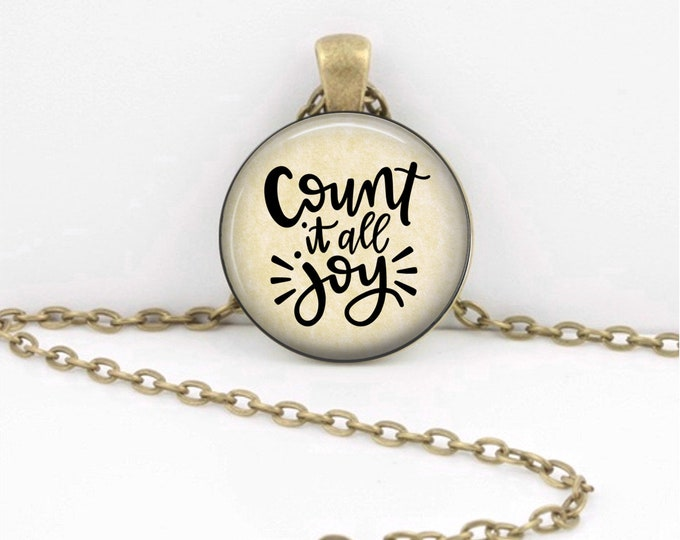 Count it all Joy Hymn Christian Fellowship Pendant Necklace Inspirational Jewelry or Key Ring