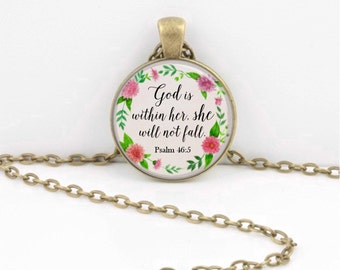 God Is Within Her She Wil Not Fall Pendant Necklace Christian Necklace Christian Pendant Inspirational Psalm 46:5 Necklace or Key Ring