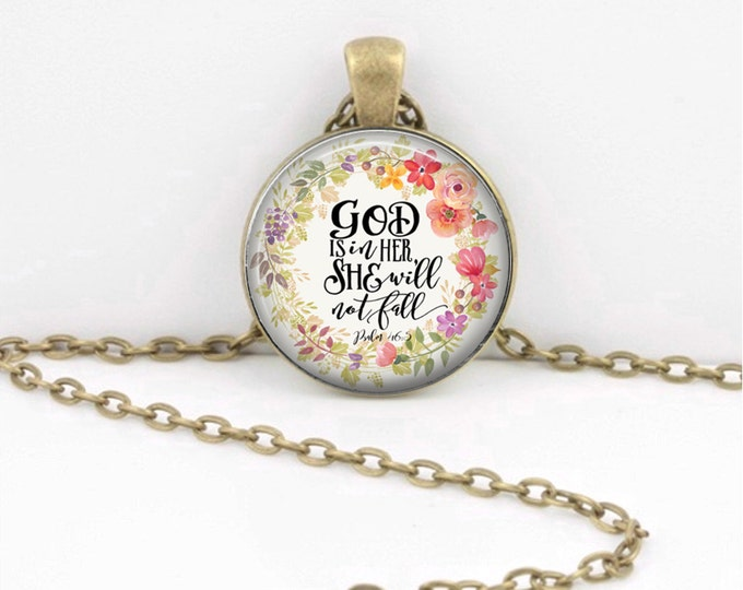 God Is in Her She Will Not Fall Pendant Necklace Christian Necklace Christian Pendant Inspirational Psalm 46:5 Necklace