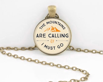 The Mountains are Calling and I must go Nature Hiking Mountains Gift keychain key chain key fob