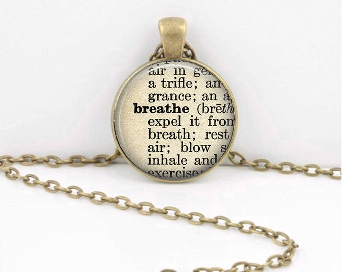 Breathe Dictionary Inspirational Word Art Glass Pendant or Key Chain