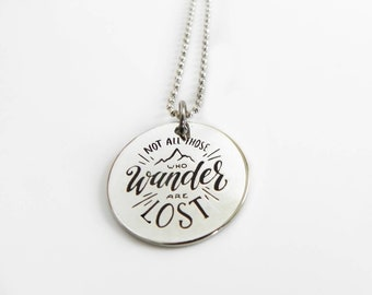 Not all those who wander are lost   wanderlust charm necklace   traveler's necklace   graduation gift  