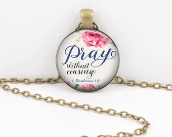 Pray without ceasing... fellowship Bible Christian Pendant  Key Ring Christian Gift Idea  Christian Religious Gift