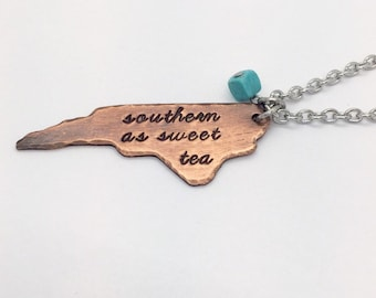 """North Carolina State Necklace """"Southern as sweet tea"""" rustic finish with stainless steel chain with 2"""" pendant"""