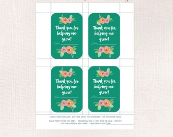 Thank you for helping me grow,  Floral Teacher Thank you tag, Flowers Teacher appreciation tag, Plant Tag for teacher gift, flower pot tag