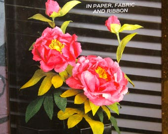 Making Flowers in Paper , Fabric and Ribbon 1991