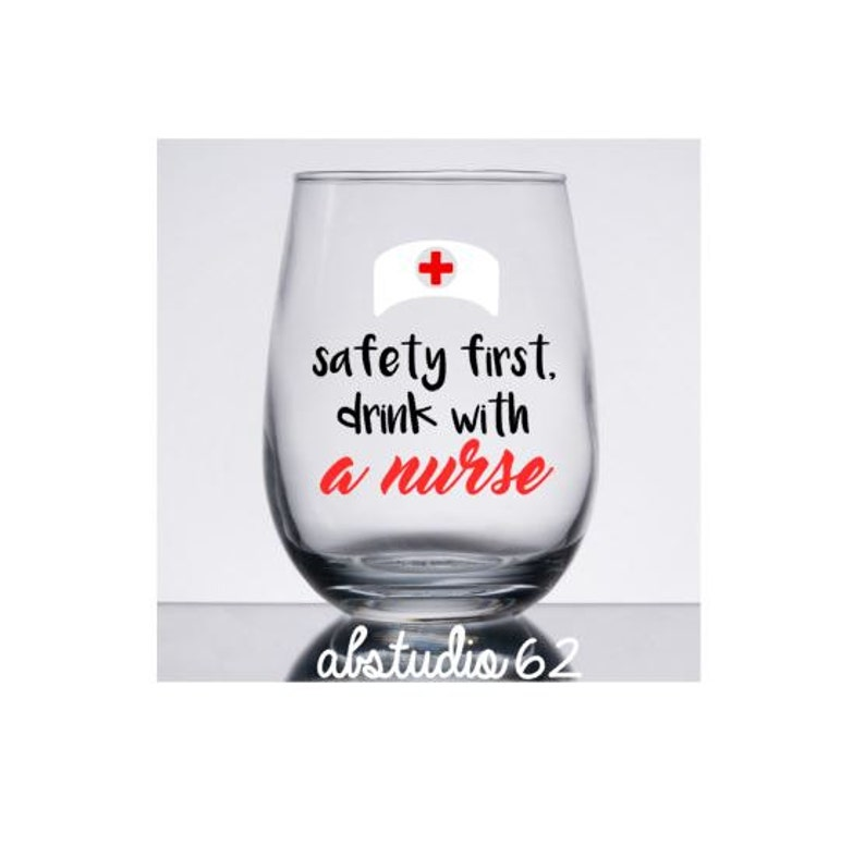 Nurse Wine Glass Nurse Gift Ideas Gifts For Nurse Personalized Nurse Gift Nurse Graduation Gift Nurse Christmas Gift Funny Wine Glass