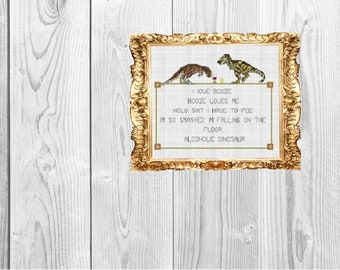 Alcoholic Dinosaur Poem - Funny Subversive Geeky Snarky Cross Stitch Pattern - Instant Download
