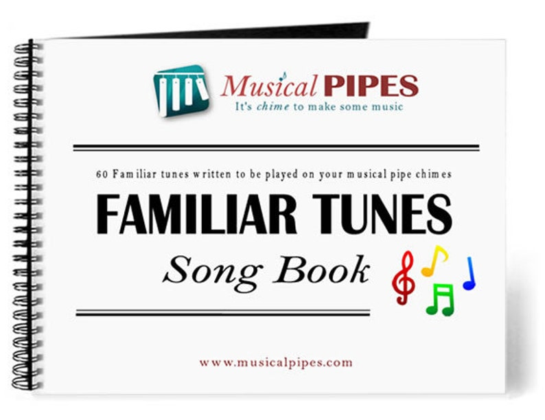 Pipe Chime Familiar Tunes Song Book Printed image 0