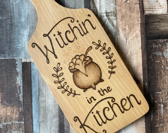 Witchin in the Kitchen Woodburning Chopping Board, Pyrography